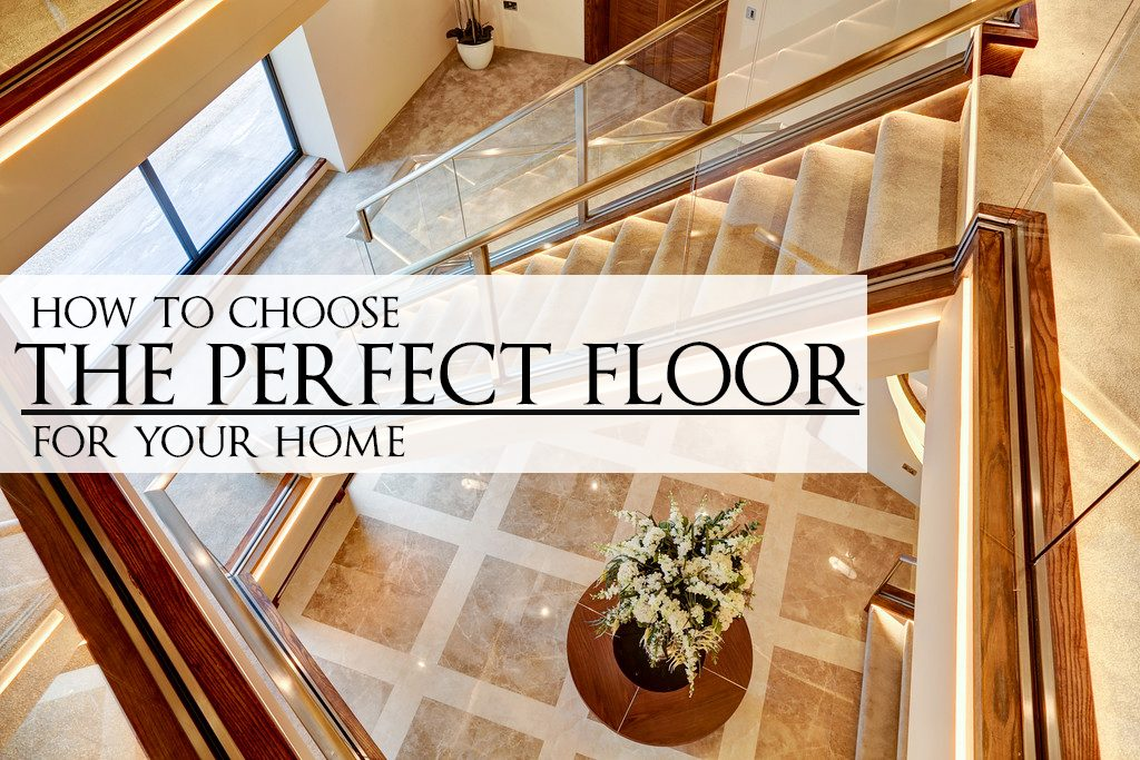 how to choose flooring for house