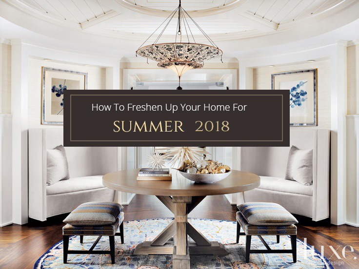 How to Freshen Up Your Home for Summer